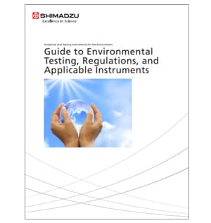 Guide to Environmental Testing, Regulations and Applicable Instruments