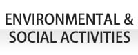 Environmental and Social Activities