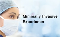 Minimally Invasive Experience