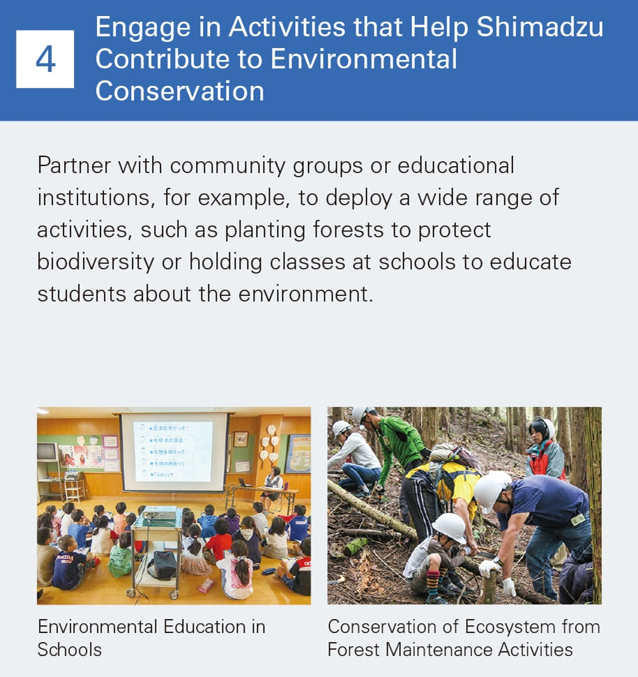 Engage in Activities that Help Shimadzu Contribute to Environmental Conservation