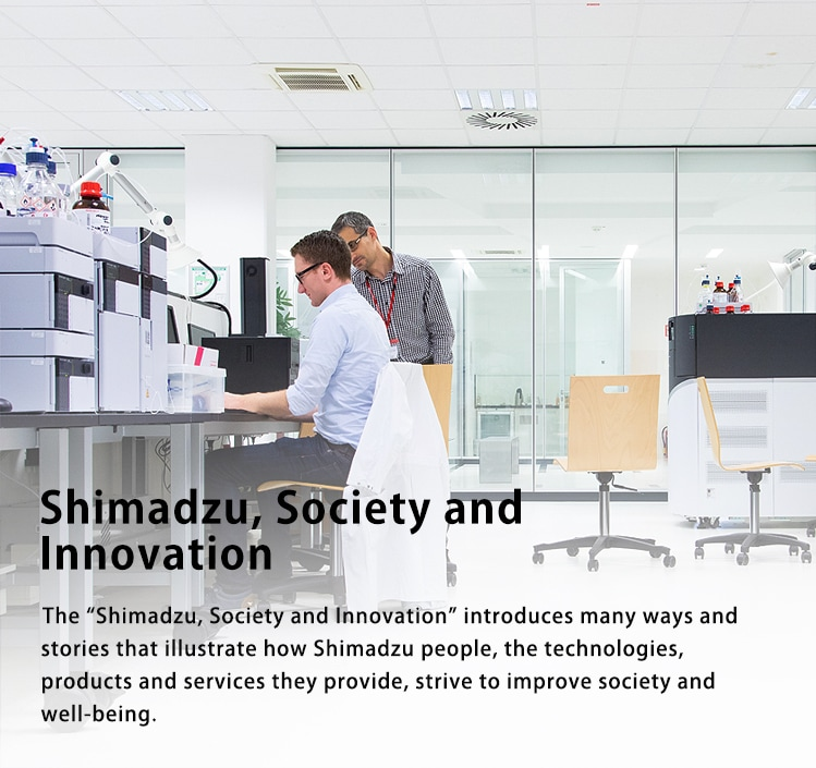 Shimadzu, Society and Innovation