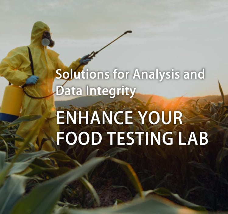 ENHANCE YOUR FOOD TESTING LAB