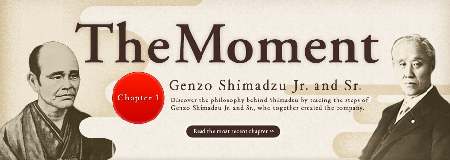 The Moment Chapter 1 Genzo Shimadzu Jr. and Sr. Read the most recent chapter